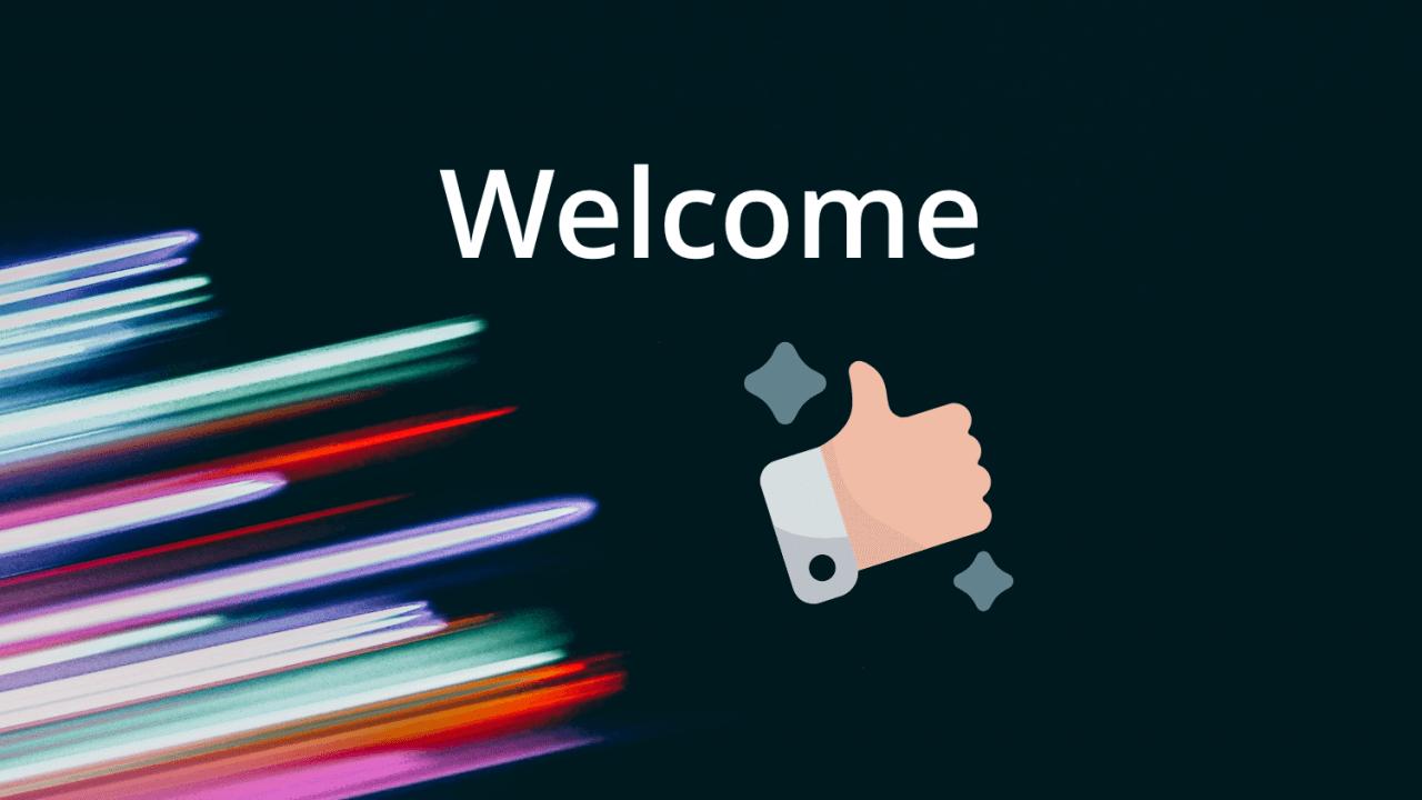 Bienvenue à nos nouveaux clients